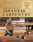 The Genius of Japanese Carpentry : Secrets of an Ancient Craft - Book