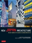 New Japan Architecture : Recent Works by the World's Leading Architects - Book