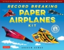 Record Breaking Paper Airplanes Kit : 48 Fold-Up Planes, 16 High-Performance Designs Full-Color Instruction Book - Book