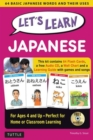 Let's Learn Japanese Kit : 64 Basic Japanese Words and Their Uses (Flashcards, Audio CD, Games & Songs, Learning Guide and Wall Chart) - Book