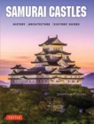 Samurai Castles : History / Architecture / Visitors' Guides - Book
