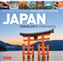 Japan Traveler's Companion : Japan's Most Famous Sights from Hokkaido to Okinawa - Book