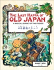 The Last Kappa of Old Japan Bilingual English & Japanese Edition : A Magical Journey of Two Friends (English-Japanese) - Book