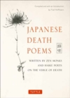 Japanese Death Poems : Written by Zen Monks and Haiku Poets on the Verge of Death - Book