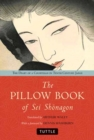 Pillow Book of Sei Shonagon : The Diary of a Courtesan in Tenth Century Japan - Book