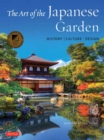 The Art of the Japanese Garden : History / Culture / Design - Book
