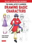 The Manga Artist's Handbook: Drawing Basic Characters : The Easy 1-2-3 Method for Beginners - Book
