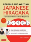 Reading and Writing Japanese Hiragana : A Character Workbook for Beginners (Audio Download & Printable Flash Cards) - Book