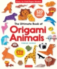 The Ultimate Book of Origami Animals : Easy-to-Fold Paper Animals [Includes 120 models; eye stickers] - Book
