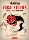 Manga Yokai Stories : Ghostly Tales from Japan (Seven Manga Ghost Stories) - Book