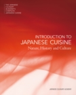 The Japanese Culinary Academy's Complete Introduction to Japanese Cuisine : Nature, History and Culture - Book