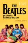 BEATLES The Only Ever Authorised Biography - eBook