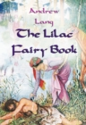 The Lilac Fairy Book : [Illustrated Edition] - eBook