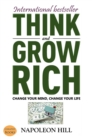 Think And Grow Rich : Change Your Mind, Change Your Life! - eBook