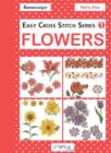 Easy Cross Stitch Series 1 : Flowers - eBook