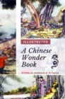 A Chinese Wonder Book : [Illustrated Edition] - eBook