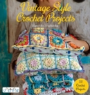 Vintage Style Crochet Projects - Book