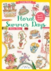 Cross Stitch: Floral Summer Days : Lovely Happy Charts - Book