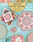 English Paper Piecing - A Stitch in Time : 18 Projects to Inspire with Needle and Thread - Book
