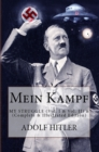 Mein Kampf: My Struggle : (Vol. I & Vol. II) - (Complete & Illustrated Edition) - eBook