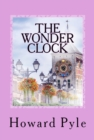 The Wonder Clock : (Illustrated) - eBook