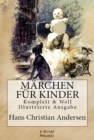 Marchen fur Kinder : [Komplett & Well Illustrierte Ausgabe] - eBook