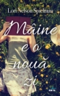 Maine E O Noua Zi - eBook
