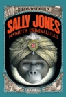 Sally Jones - Maimuta criminalului - eBook