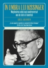 In Umbra Lui Kissinger - eBook