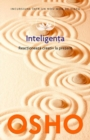 Inteligenta. Reactioneaza creativ la prezent - eBook