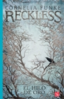 Reckless 3 - El hilo de oro - eBook
