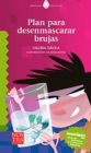 Plan para desenmascarar brujas - eBook