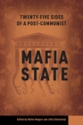 Twenty-Four Sides of a Post-Communist Mafia State - Book