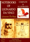 Notebooks of Leonardo Da Vinci : Complete & Illustrated - eBook
