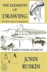 The Elements of Drawing : (In Three Letters to Beginners) - eBook