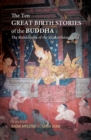 The Ten Great Birth Stories of the Buddha : The Birth Story of Temiya, or of the Dumb Cripple - eBook