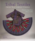 Tribal Textiles from Southwest China - Book