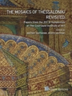 The Mosaics of Thessaloniki Revisited : English language edition - Book