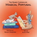 The Bunny Chronicles - Magical Portugal - Book