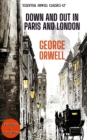 Down and Out in Paris and London - eBook