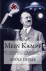 Mein Kampf : My Struggle (Vol. I & Vol. II) - eBook