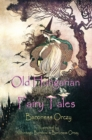 Old Hungarian Fairy Tales : (Illustrated & Unabridged Classic Edition) - eBook