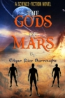"The Gods of Mars : ""A Science-Fiction Novel"" - eBook"