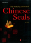 The History and Art of Chinese Seals - eBook