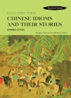 Chinese Idioms and their Stories - eBook