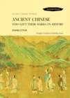 Ancient Chinese Who Left Their Marks On History - eBook
