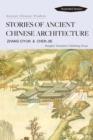 Stories of Ancient Chinese Architecture : Ancient Chinese Wisdom - eBook