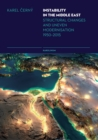 Instability in the Middle East : Structural Causes and Uneven Modernisation 1950-2015 - eBook