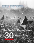 The Velvet Revolution : 30 Years After - Book