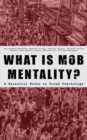 WHAT IS MOB MENTALITY? - 8 Essential Books on Crowd Psychology - eBook